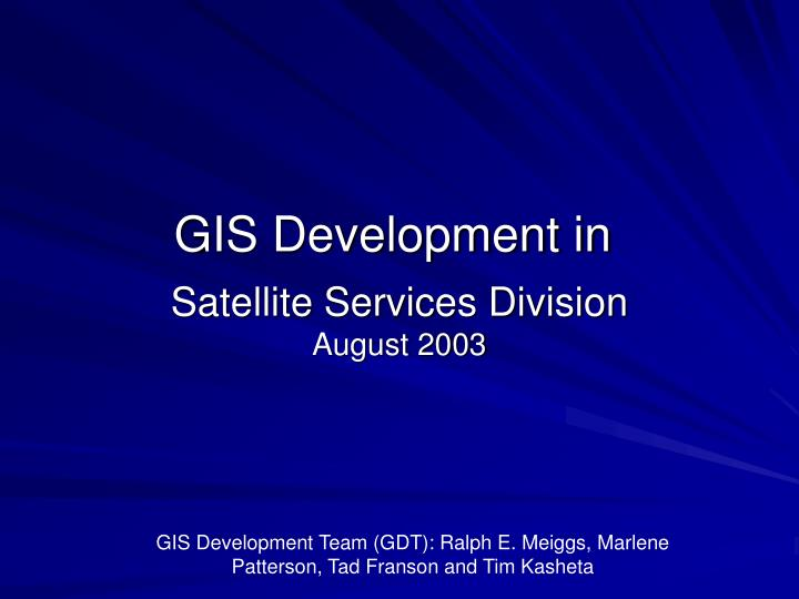 satellite services division august 2003 n.