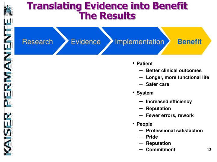 Translating Evidence into Benefit