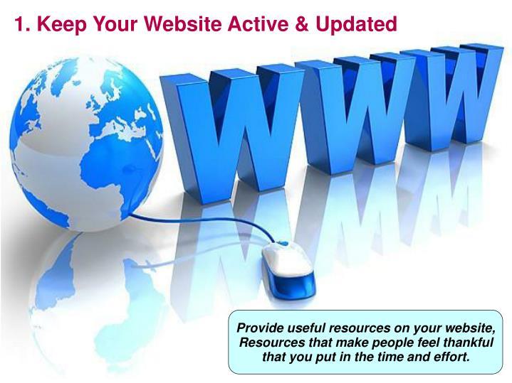 1. Keep Your Website Active & Updated