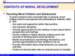 contexts of moral development1