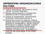 depresivna organizacijska kultura