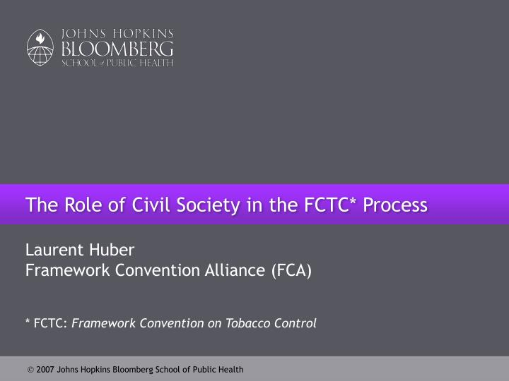 the role of civil society in the fctc process n.