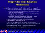 support for joint response mechanisms