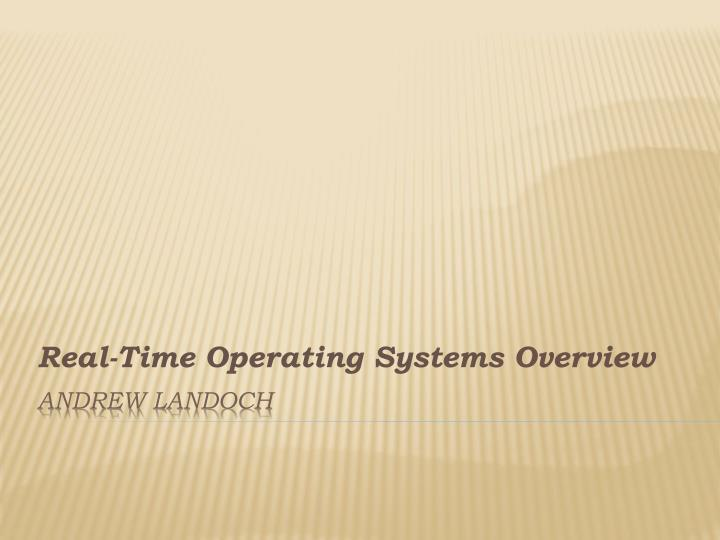 real time operating systems overview n.