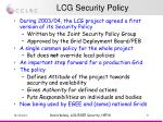 lcg security policy