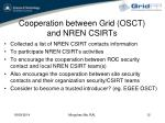 cooperation between grid osct and nren csirts