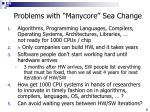 problems with manycore sea change