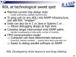 rdl at technological sweet spot