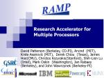 research accelerator for multiple processors