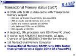 transactional memory status 1 07