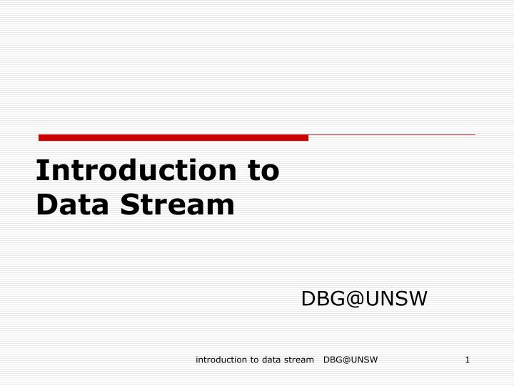introduction to data stream n.
