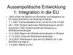 aussenpolitische entwicklung 1 integration in die eu