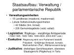 staatsaufbau verwaltung parlamentarische republik
