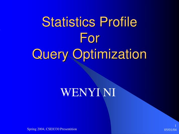 statistics profile for query optimization n.