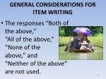 general considerations for item writing11