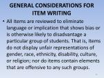 general considerations for item writing13