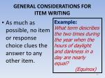 general considerations for item writing3