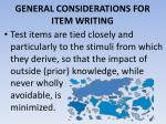 general considerations for item writing4