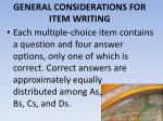 general considerations for item writing5