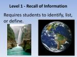 level 1 recall of information1