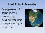 level 2 basic reasoning