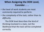 when assigning the dok level consider
