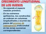 crecimiento longitudinal de los huesos