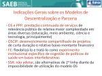 indica es gerais sobre os modelos de descentraliza o e parceria