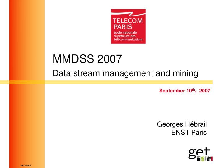 mmdss 2007 data stream management and mining n.