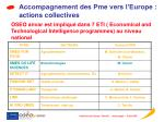 accompagnement des pme vers l europe actions collectives
