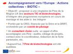 accompagnement vers l europe actions collectives biotic