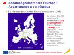 accompagnement vers l europe appartenance des r seaux1