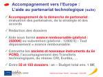 accompagnement vers l europe l aide au partenariat technologique suite