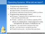 operating systems what did we learn
