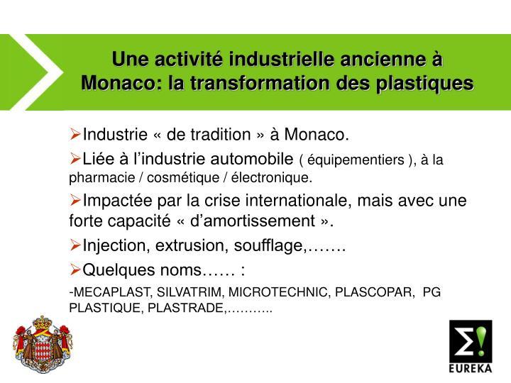 Une activité industrielle ancienne à Monaco: la transformation des plastiques