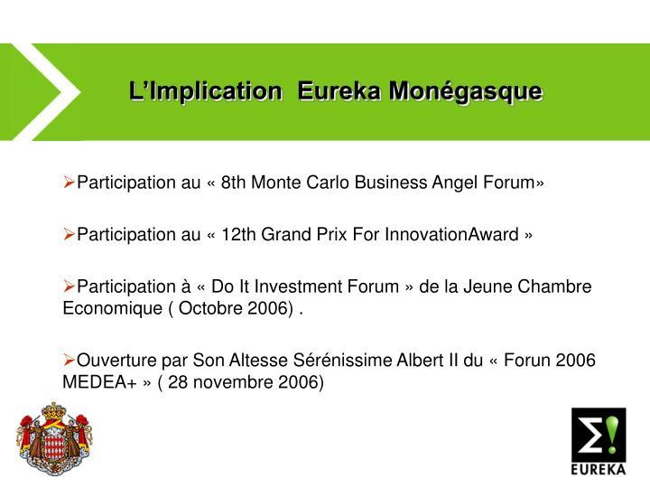 L'Implication  Eureka Monégasque