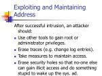 exploiting and maintaining address