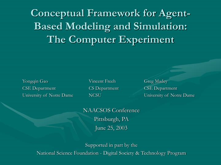 conceptual framework for agent based modeling and simulation the computer experiment n.