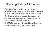 stacking return addresses