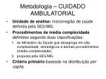 metodologia cuidado ambulatorial