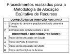 procedimentos realizados para a metodologia de aloca o eq itativa de recursos