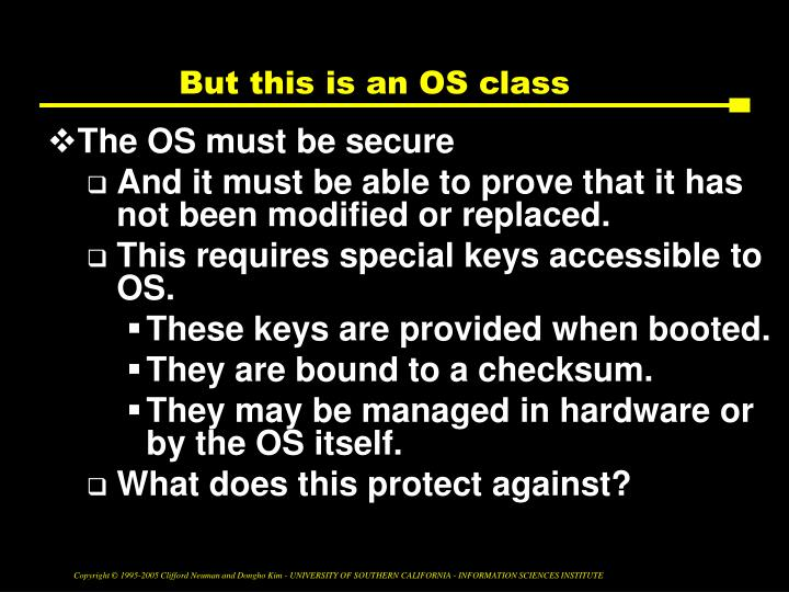 But this is an OS class