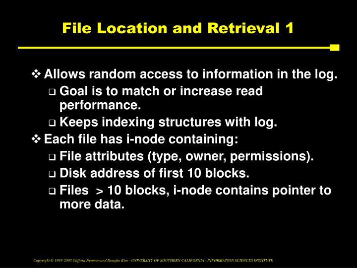 File Location and Retrieval 1