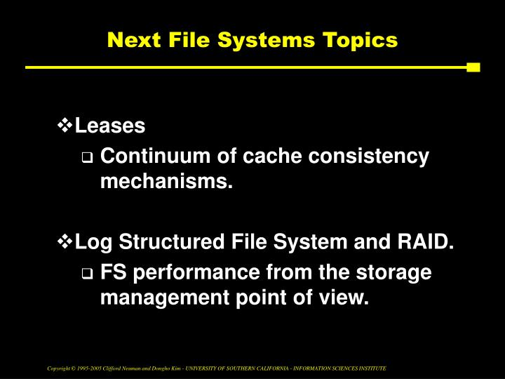 Next File Systems Topics