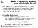 passo 2 determinar os est o sob a distribui o normal