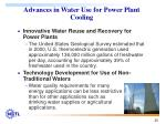 advances in water use for power plant cooling