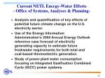 current netl energy water efforts office of systems analyses planning