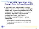 current netl energy water r d strategic center for natural gas and oil