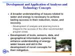 development and application of analyses and technology concepts