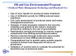 oil and gas environmental program produced water management technology and beneficial use